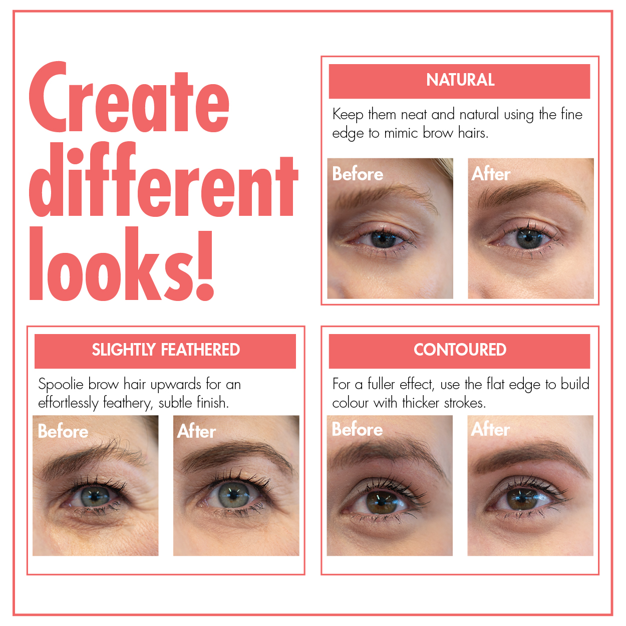 Create different brow looks!